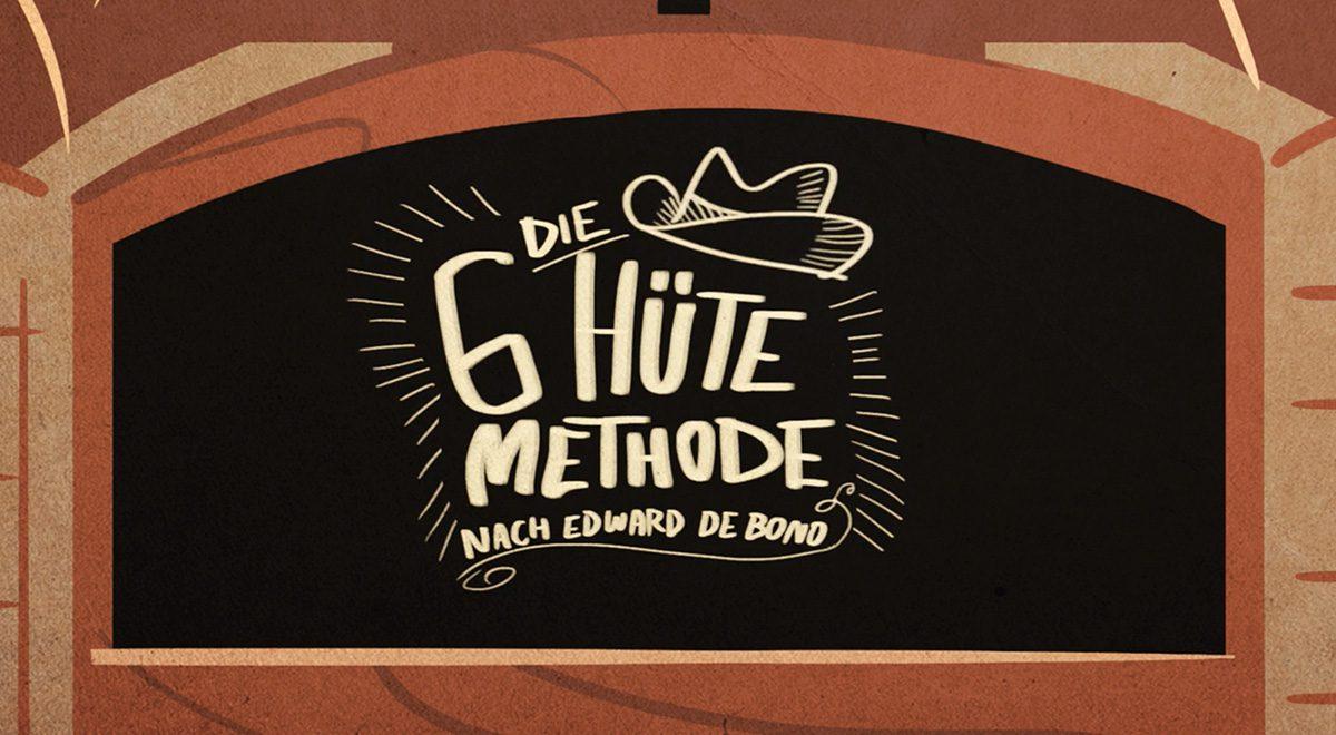 """Erklärvideo """"Die 6 Hüte Methode"""" 1"""